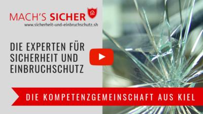Mach's Sicher - Die Kompetenzgemscheinschaft Für Sicherheit Und Einbruchschutz In Kiel